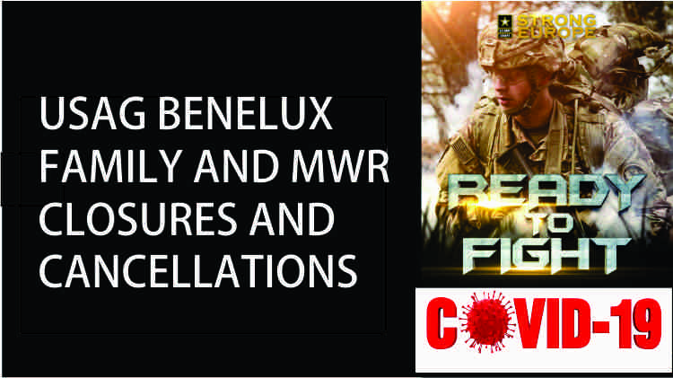 USAG Benelux Family and MWR Closures