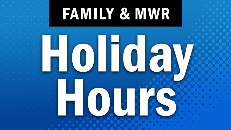 MWR Holiday Hours