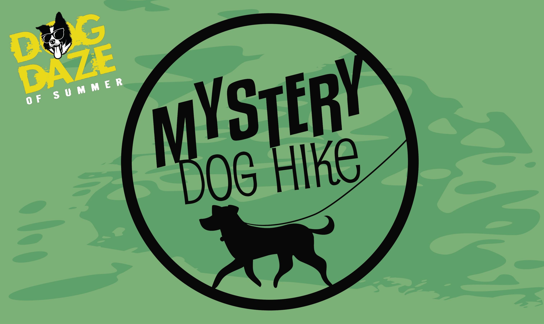 Dog Daze of Summer- Mystery Dog Hike